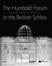Cover für The Humboldt Forum in the Berliner Schloss