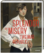 Cover for Splendor and Misery in the Weimar Republic
