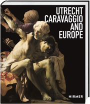 Cover for Utrecht, Caravaggio and Europe