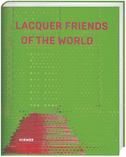 Cover for Lacquer Friends of the World