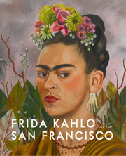 Cover für Frida Kahlo and San Francisco