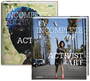 Cover for An Incomplete Archive of Activist Art