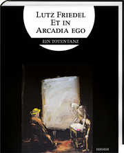 Cover für Lutz Friedel: Et in Arcadia Ego