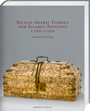 Cover für Siculo-Arabic Ivories and Islamic Painting 1100–1300