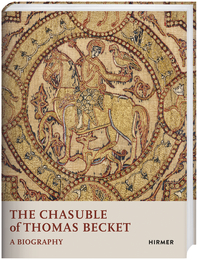 Cover for The Chasuble of Thomas Becket: A Biography