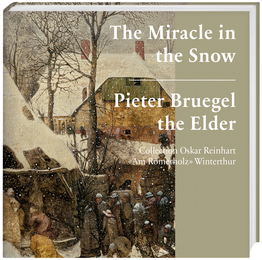 Cover for Pieter Bruegel the Elder. The Miracle in the Snow