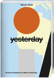 Cover für Tell me about <s>yesterday</s> tomorrow