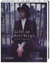 Cover for Life as Activity: David Lamelas