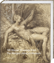 Cover for 100 Master Drawings from the Morgan Library & Museum