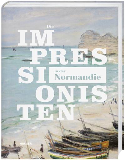 Cover für Die Impressionisten in der Normandie