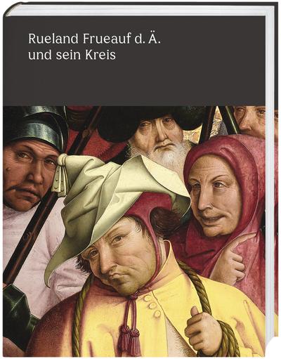 Cover für Rueland Frueauf der Ältere und sein Kreis