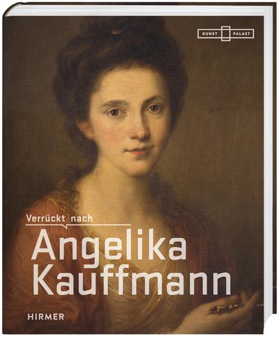 Cover für Verrückt nach Angelika Kauffmann